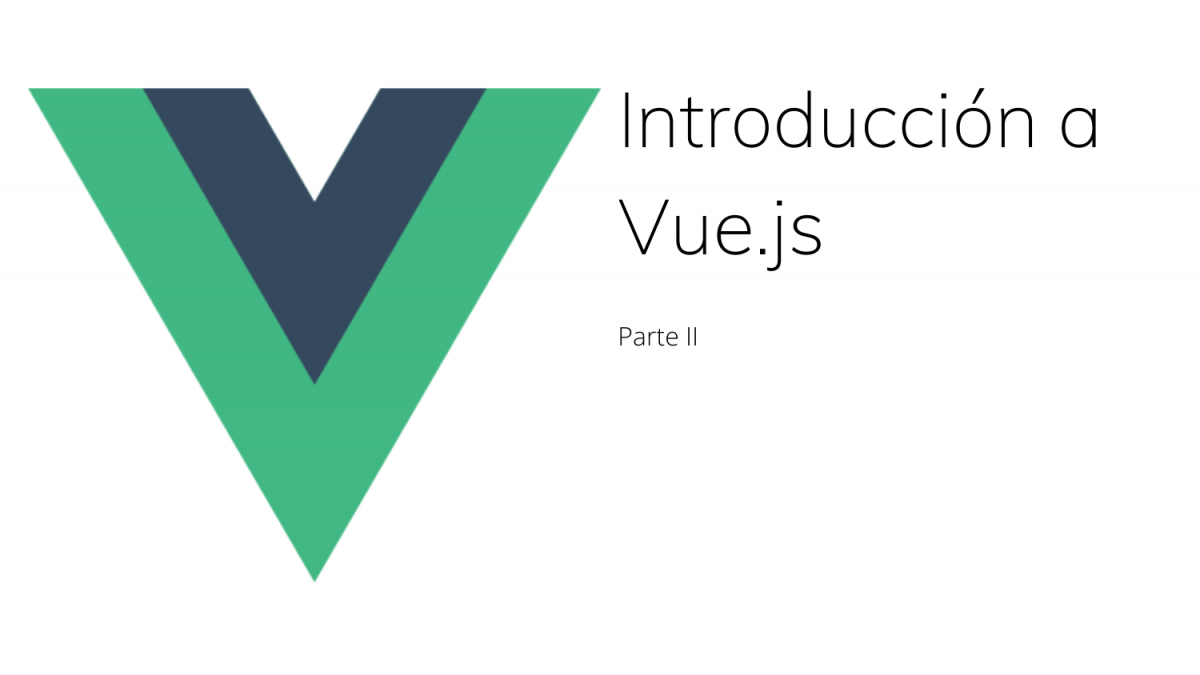 Introducción a Vue.js – Cómo consumir APIs